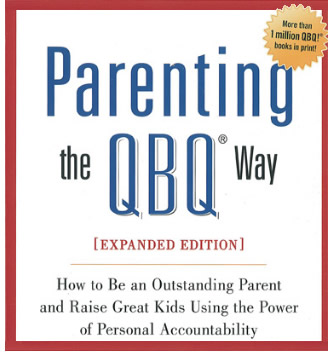 Parenting the QBQ Way by John Miller: Personal Accountability