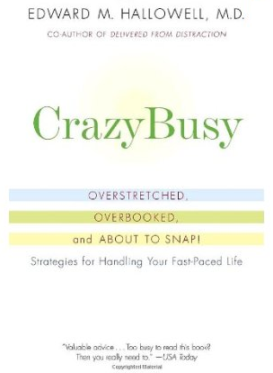 CrazyBusy book by Edward Hallowell