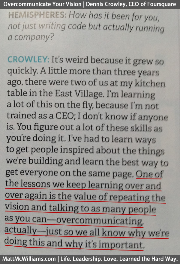 Overcommunicate Vision - Quote from Dennis Crowley, Foursquare CEO