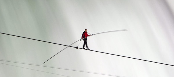 A tightrope walker doesn't look down, he looks forward.