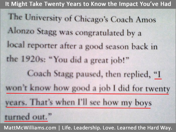 Amos Alonzo Stagg Quote - How Good of a Job I Did