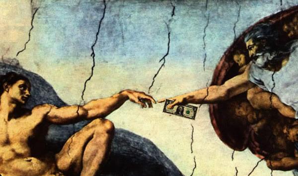 God needs your money