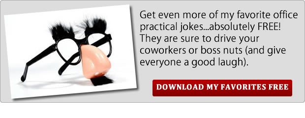 Best office practical jokes and pranks