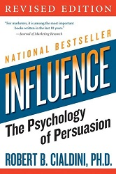 Influence, Psychology of Persuasion by Robert Cialdini