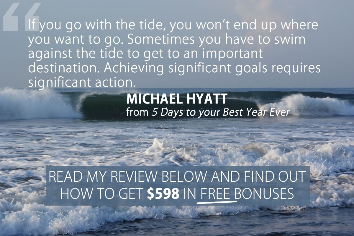 5 days to your best year ever by Michael Hyatt