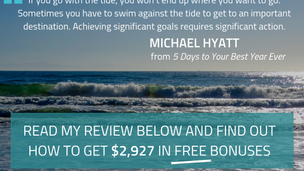 5 day to your best year ever Michael Hyatt goals