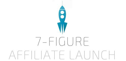 7 figure affiliate launch