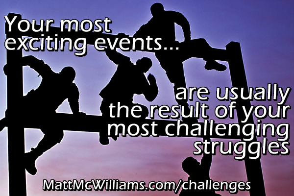 Challenges lead to most exciting events