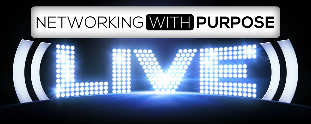 Networking with Purpose Live Event Bonus for Stu McClaren's Tribe Course