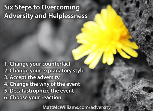Overcoming adversity and helplessness