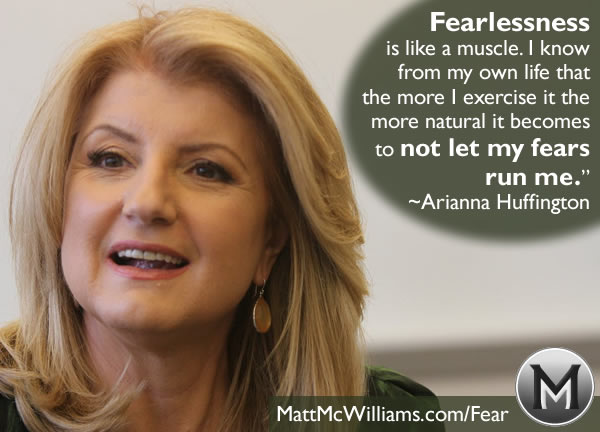 arianna huffington fearlessness quote