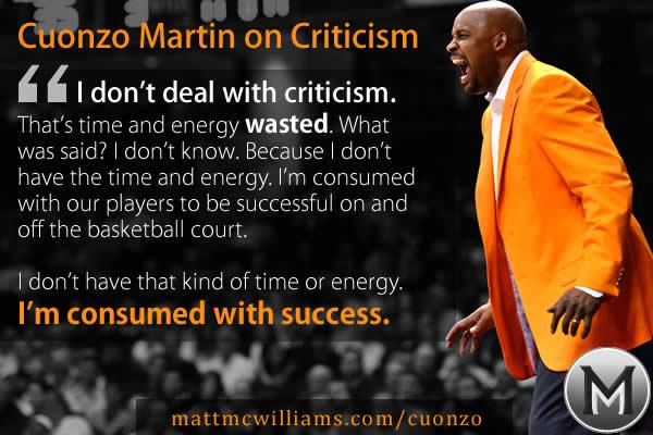 Cuonzo Martin Quote on Handling Criticism