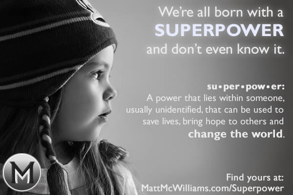 Superpower that all of us have