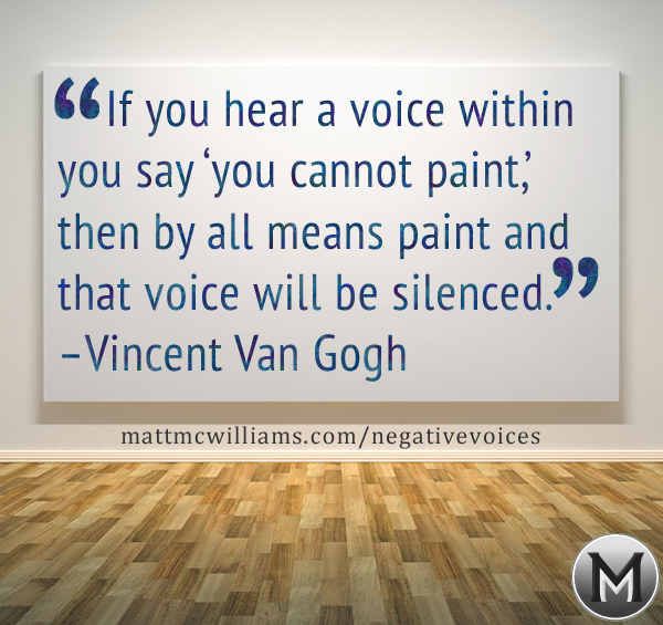 Van Gogh Quote on Silencing Voices
