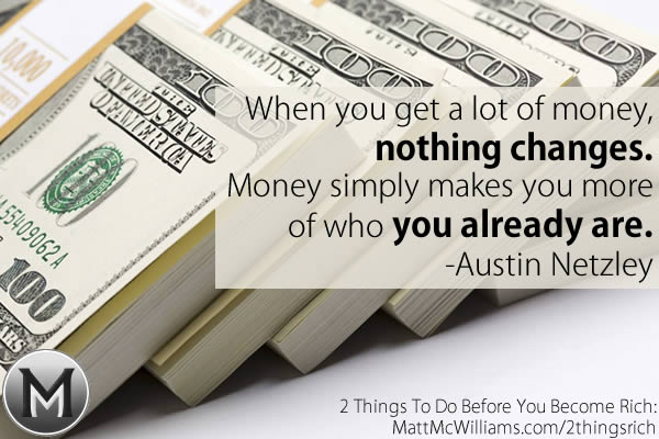 Austin Netzley Quote on Money