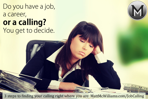Job, career, or calling?