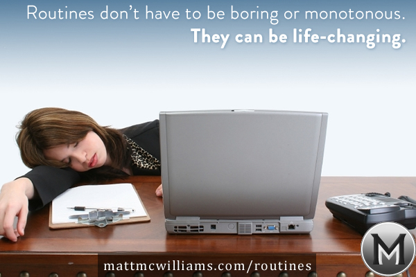 The Power of Routines
