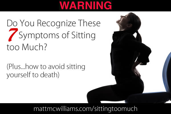 Symptoms of Sitting too Much