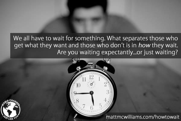 Waiting Expectantly