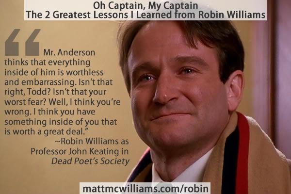 Robin Williams as John Keating in Dead Poet's Society