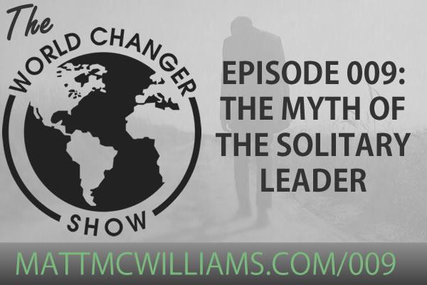 World Changer Show Episode 009
