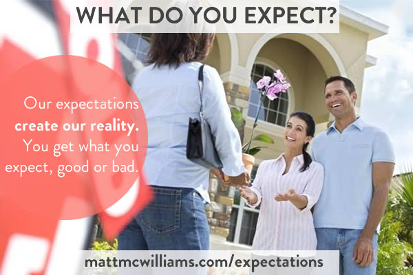 Expectations Create our Reality