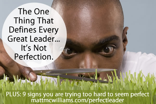 The problem with perfectionist leaders