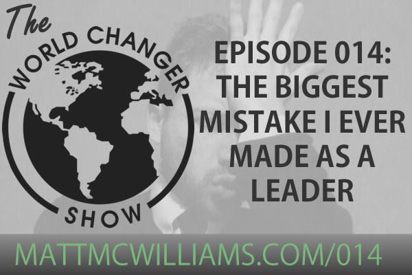 Biggest Leadership Mistake