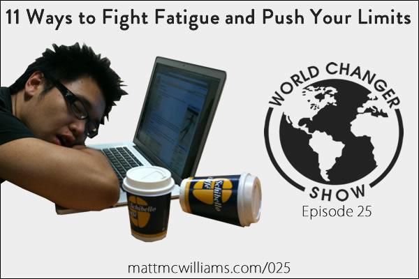 fight-fatigue-push-limits-11-ways