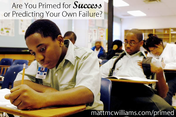 Are you primed for success or failure?