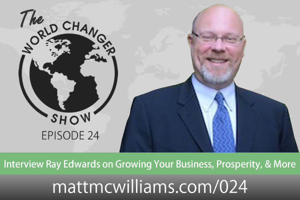 Podcast Interview with Ray Edwards