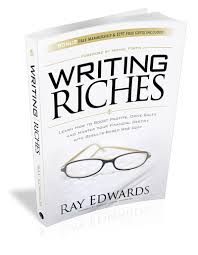 Writing Riches by Ray Edwards