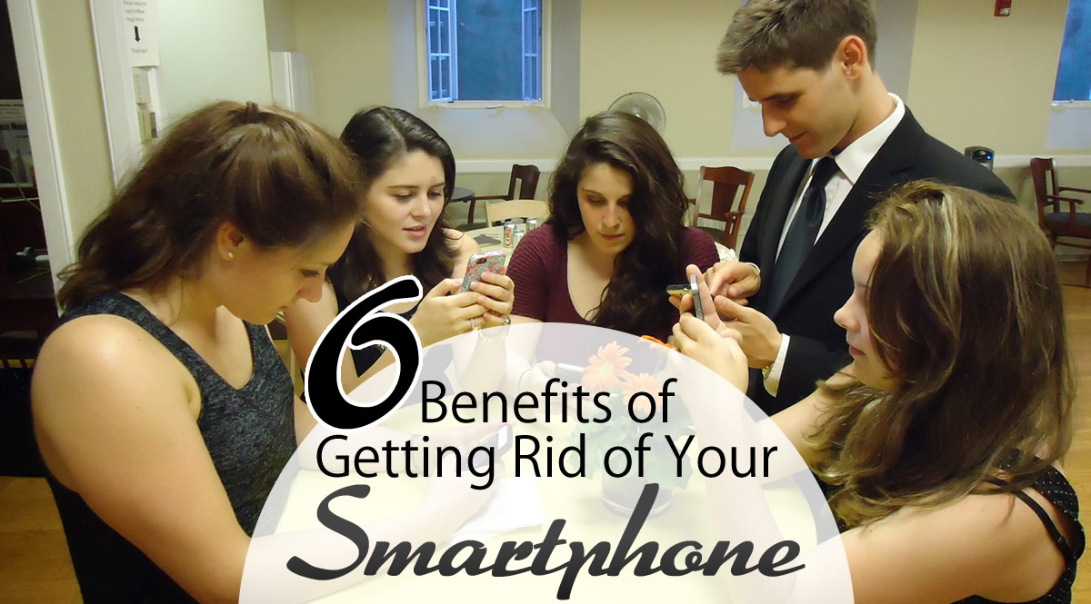 6 benefits of getting rid of your smartphone