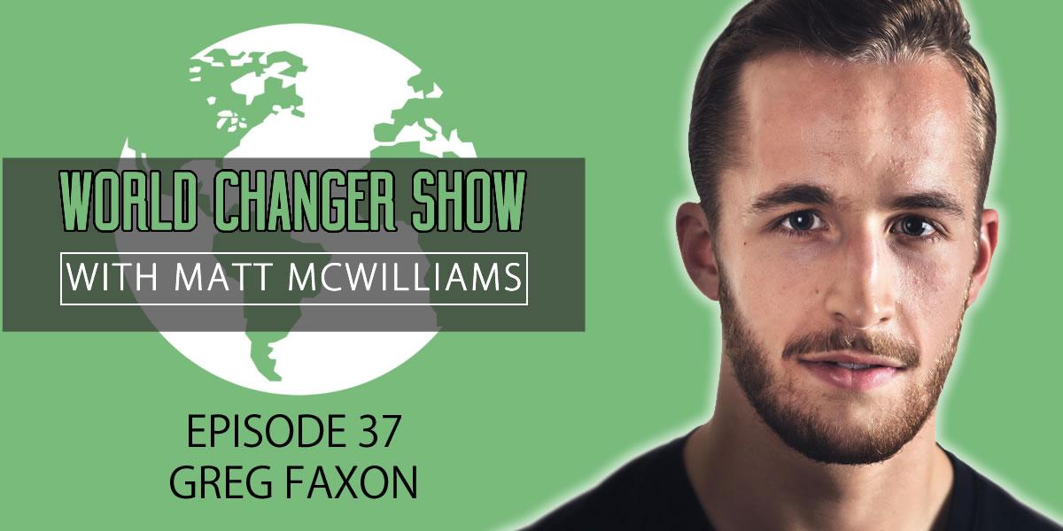 Greg Faxon Interview