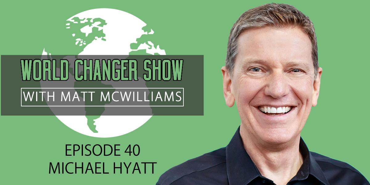 Interview with Michael Hyatt on Goal Setting