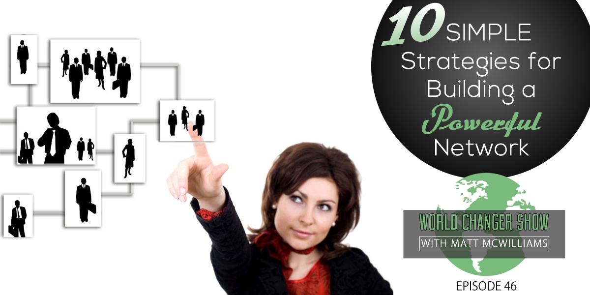 10 stategies to build powerful network