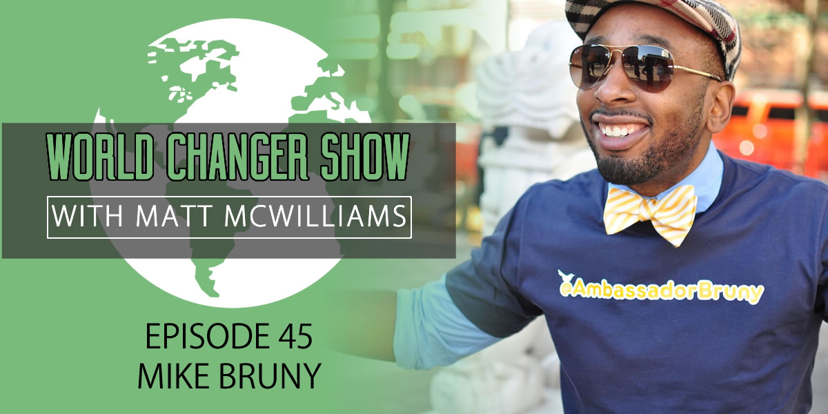 Building Your Own Brand and Starting with the World You Know with Mike Bruny