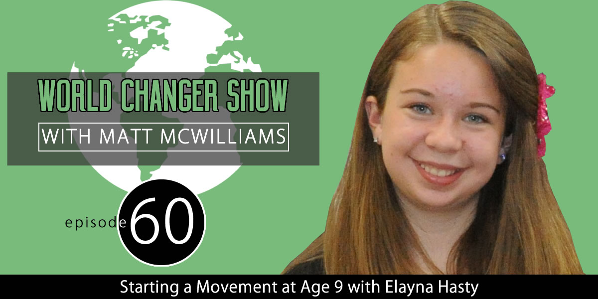 Starting a Movement at Age 9 with Elayna Hasty