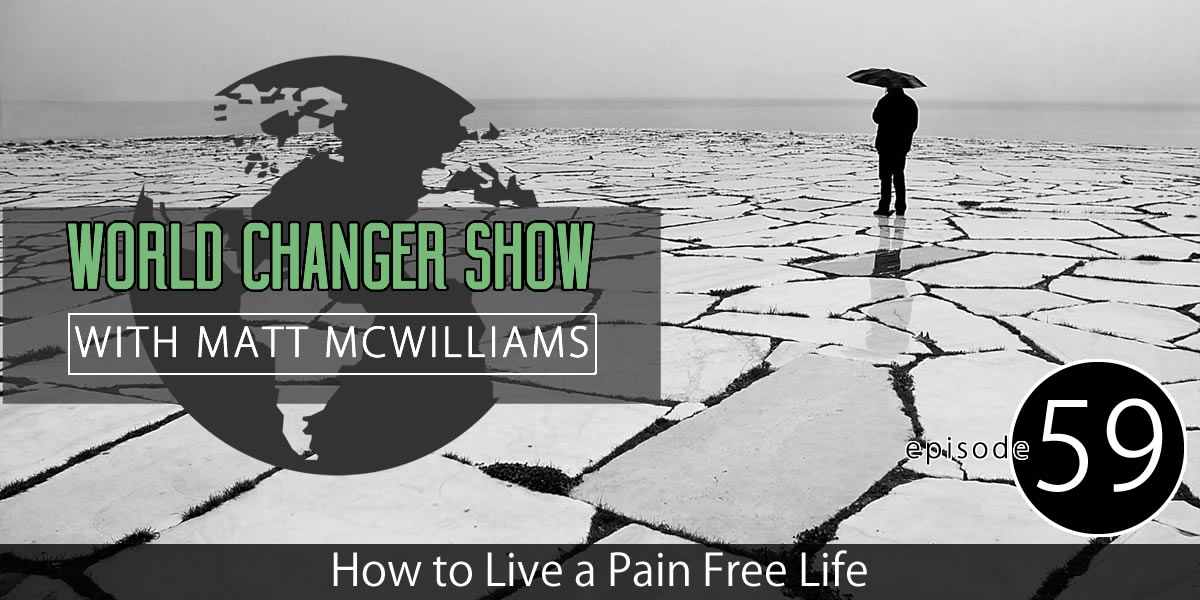 How to Live a Pain Free Life