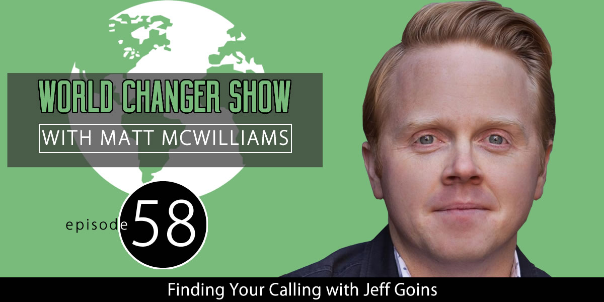 Jeff Goins on Finding Your Calling