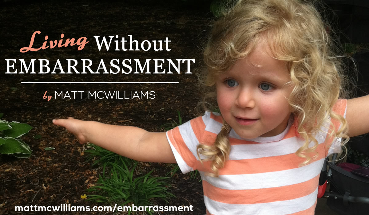 Living Without Embarrassment