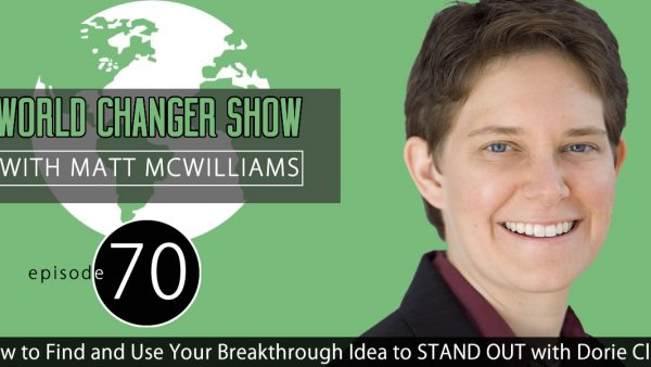 How to Find and Use Your Breakthrough Idea to STAND OUT with Dorie Clark