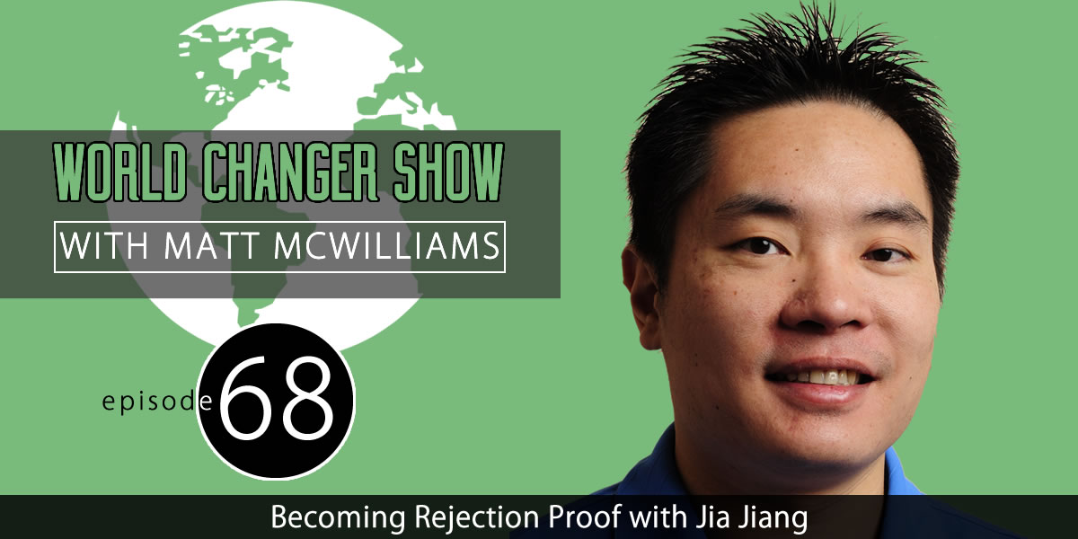 Becoming Rejection Proof: An Interview with Jia Jiang