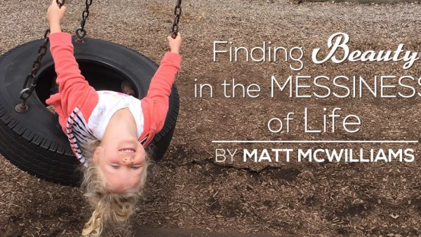 Finding Beauty in the Messiness of Life