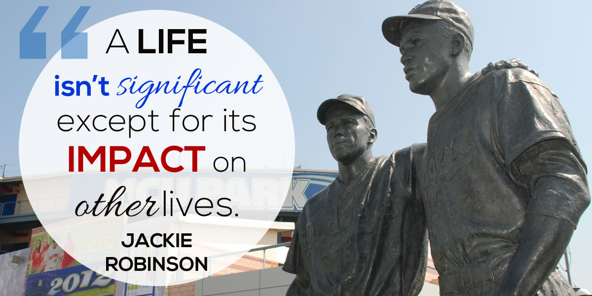 jackie robinson quote life significant impact others