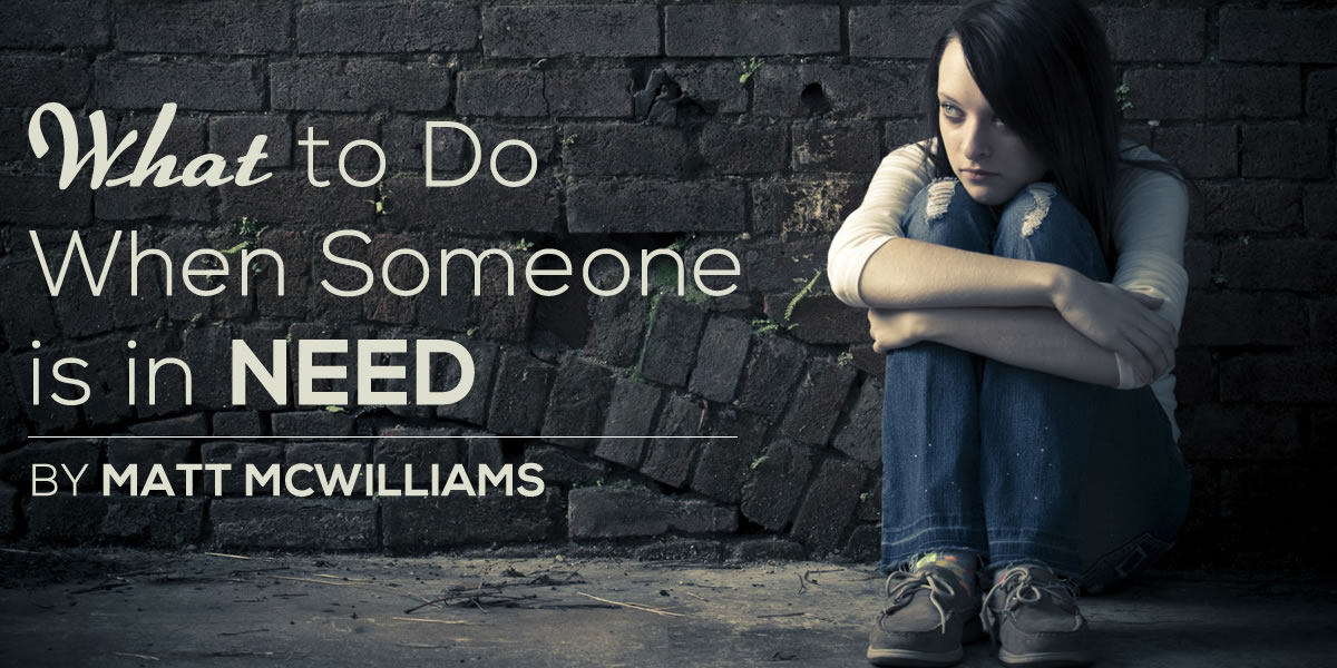 What to Do When Someone is in Need