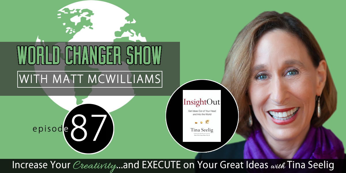 Episode 087: Insight Out with Tina Seelig