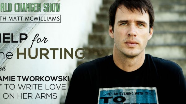 Episode 095: Help for the Hurting with Jamie Tworkowski