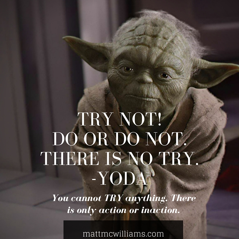 There is no try quote by Yoda