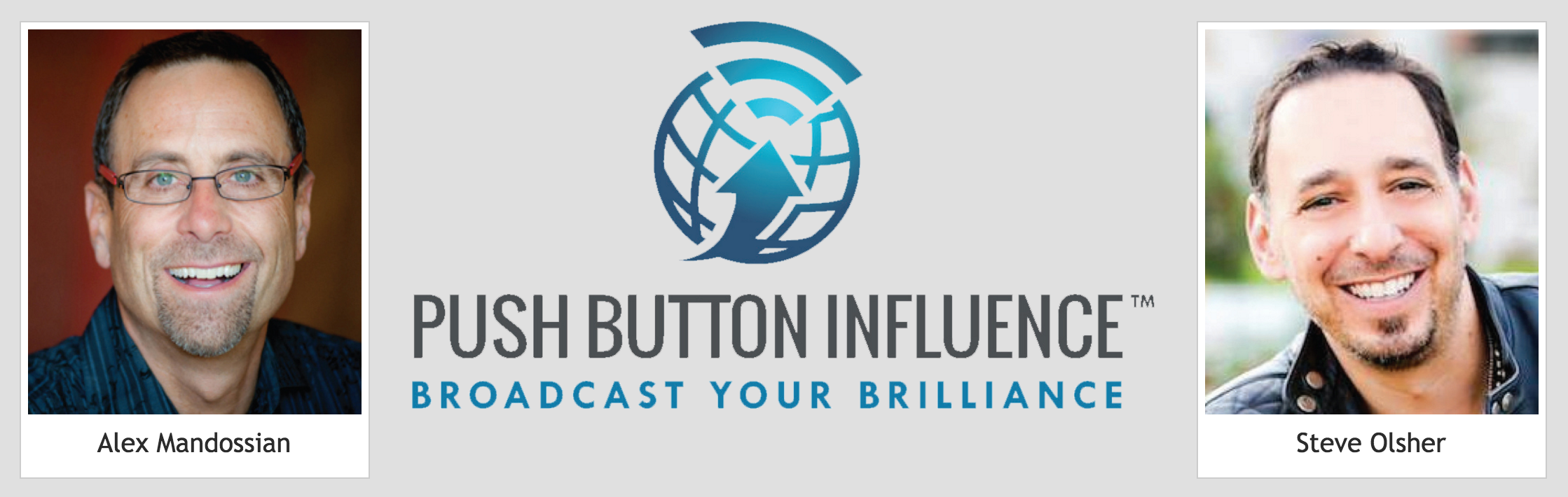Review of Push Button Influence by Alex Mandossian and Steve Olsher